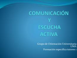 comunicación y escucha activa - Grupo de Orientación Universitaria