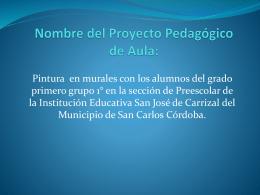 PROYECTO DE PINTURA EN MURALES SAN JOSE DE CARRIZAL
