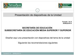 Nombre de la Unidad* - Secretaría de Educación de Tamaulipas