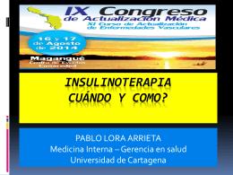 Insulinoterapia, como y cuando hacerlo. Dr. Pablo Lora