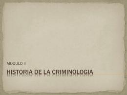HISTORIA DE LA CRIMINOLOGIA