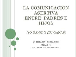 LA COMUNICACIÓN ASERTIVA ENTRE PADRES E HIJOS ¡YO