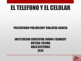 el telefono y el celular presentado por:mileidy chilatra garcia