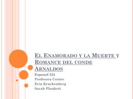 El Enamorado y la Muerte y Romance del conde Arnaldos