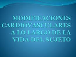 MODIFICACIONES CARDIOVASCULARES DURANTE EL