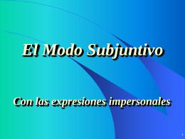 PPT El Modo Subjuntivo con las expresiones