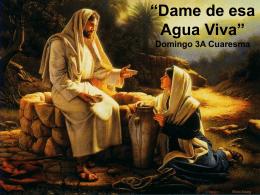 III Domingo de Cuaresma, Ciclo A. San Juan 4, 5