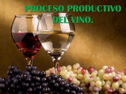 Proceso Productivo del Vino
