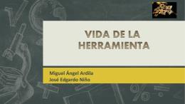 EXPOSICIÓN VIDA DE LA HERRAMIENTA