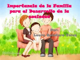 Importancia de la Familia para el desarrollo de la sociedad – Laura