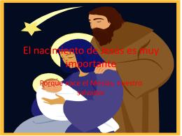 El nacimiento de Jesus es muy importante