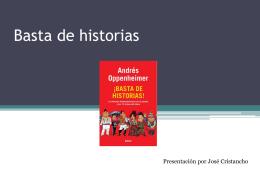 Basta de historias - José A. Cristancho