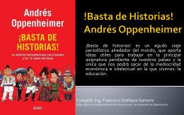 !Basta de Historias! Andrés Oppenheimer