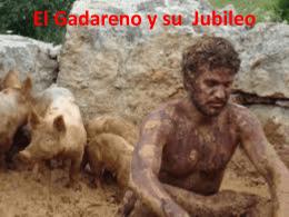 El Gadareno y su El Jubileo
