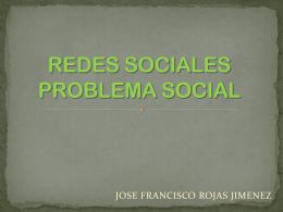 REDES SOCIALES PROBLEMA SOCIAL
