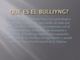QUE ES EL BULLIYNG?
