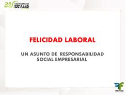 ABRIL: Felicidad Laboral