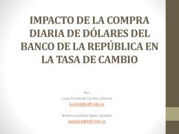 IMPACTO DE LA COMPRA DIARIA DE DÓLARES DEL BANCO DE