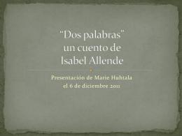 *Dos palabras* un cuento de de Isabel Allende