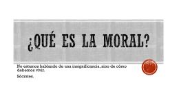 5 – Qué es la moral