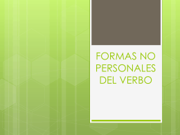 FORMAS NO PERSONALES DEL VERBO - Cancion