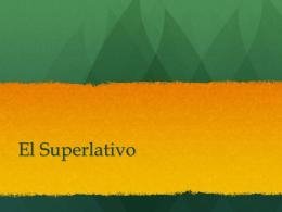 El Superlativo - Español with Señor schieber