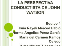 LA PERSPECTIVA CONDUCTISTA DE JOHN WATSON