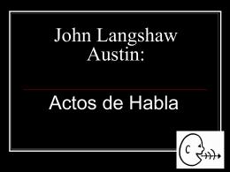 John Langshaw Austin: Actos de Habla