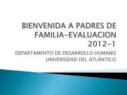 bienvenida a padres de familia-evaluacion