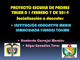 proyecto escuela de padres 2014 - Institución Educativa María