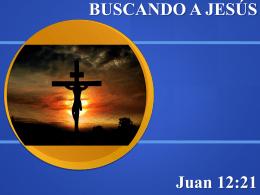 Buscando a Jesús - Creciendo en Conocimiento