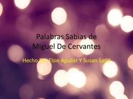 Palabras Sabias de Miguel De Cervantes