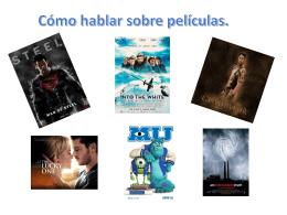 Cómo hablar sobre películas. - Mr. Fernando`s Spanish Class