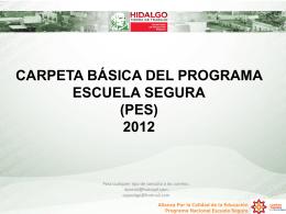 carpeta básica del programa escuela segura