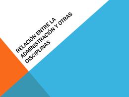 Relación entre la administración y otras disciplinas