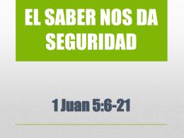 EL SABER NOS DA SEGURIDAD - Alianza Cristiana del Valle