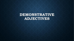 Masculine Demonstrative Adjectives