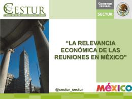 Relevancia económica de las reuniones en México