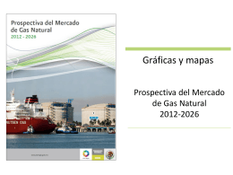 Fuente: Prospectiva del Mercado de Gas Natural 2012