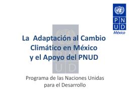 La Adaptación al Cambio Climático en México y el Apoyo del