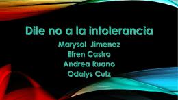 Dile no a la intolerancia