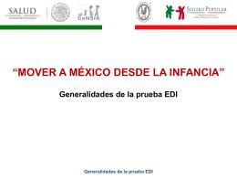 Generalidades de la prueba EDI - Hospital Infantil de México