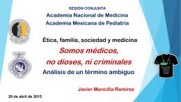 Dr. Javier Mancilla Ramírez - Academia Nacional de Medicina