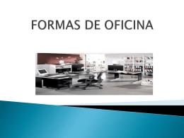 FORMAS DE OFICINA
