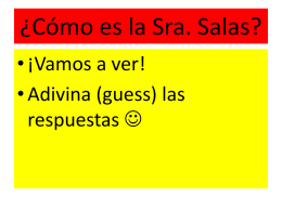 ¡Hola clase! Me llamo Sra. Salas. Mi cumpleaños es el 24 de abril y