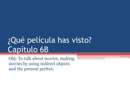 ¿Qué película has visto? Capítulo 6B