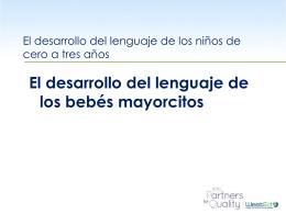 El desarrollo del lenguaje de los bebés mayorcitos