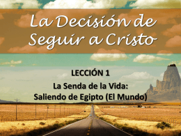 La Decisión de Seguir a Cristo