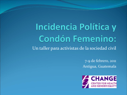 Incidencia Politica y Condon Femenino: