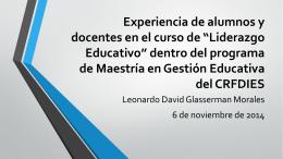 Experiencia de alumnos y docentes en el curso de *Liderazgo